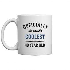 Coolest 40 year old birthday mug