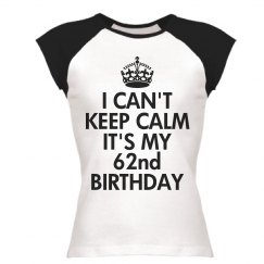 It's my 62nd birthday
