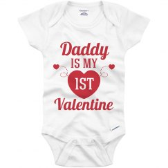 Daddy Is My First Valentine Baby