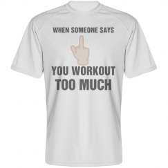 Funny Workout Too Much Meme