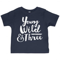 Young, Wild, and Three! 2