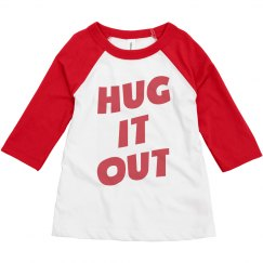 Hug It Out Cute Valentine's Day Toddler Raglan