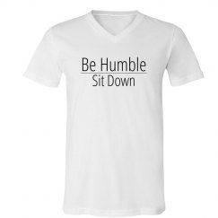Be Humble, Sit Down