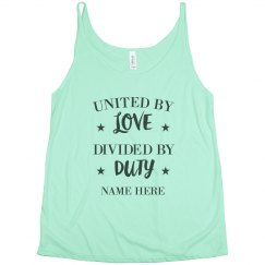 United By Love Divided By Duty