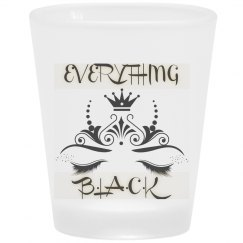 EverythingBlack Shot glass