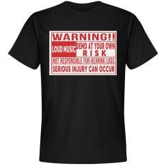 Warning Loud Music Tshirt