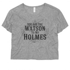 Watson To My Holmes