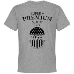 Super + Premium since 1958