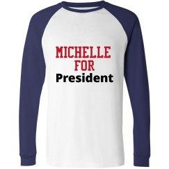 Michelle for President (Long)