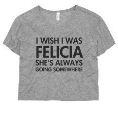 Felicia's Always Going Somewhere