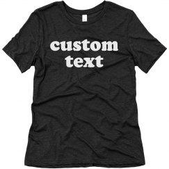 Custom Text Create Your Own Design