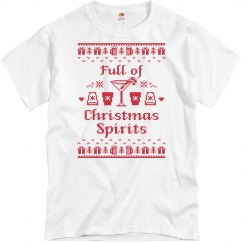 Full of Christmas Spirits T-shirt