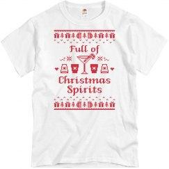 Full of Christmas Spirits T-shirt