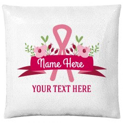 Custom Sequin Name Cancer Pillow