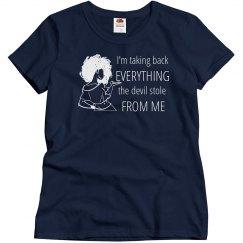 Take Back Devil Stole Woman White Words T Shirt