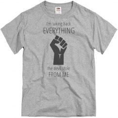 Take Back Devil Stole Fist Gray Words Unisex T Shirt