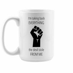 Take Back Devil Stole Grabbing Fist Black Text