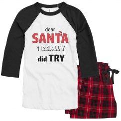 Family Christmas Pajamas - I really did try