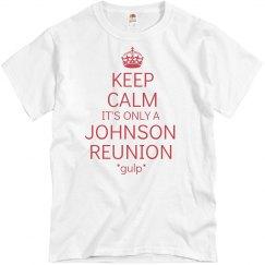 Keep Calm Johnson Reunion