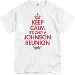 Keep Calm Johnson Reunion