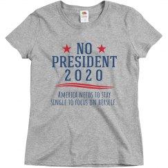 Funny No President T-Shirt