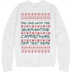 Quarantine Christmas Custom Ugly Sweater