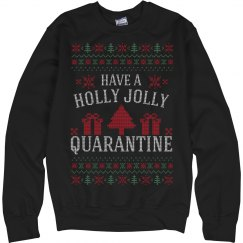 Holly Jolly Quarantine Ugly Sweater