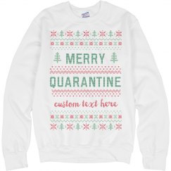 Merry Quarantine Custom Knit Style Sweater