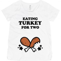 Turkey For Two Maternity