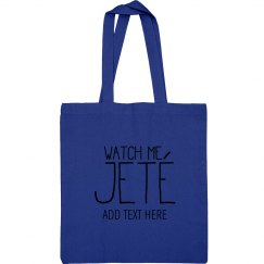 Watch Me Jete Custom Dance
