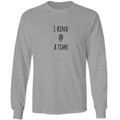1 kind @ a time unisex/mens long sleeve tee