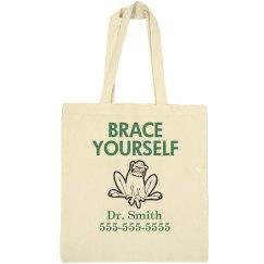 Brace Yourself Dentist