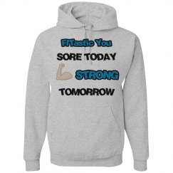 Sore Today Sweatshirt