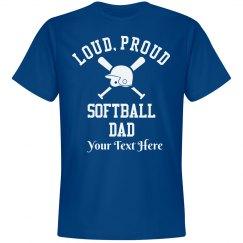 Loud Custom Softball Dad