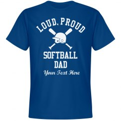 Loud Custom Softball Dad