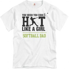 Hit Like A Girl Softball Dad