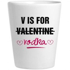 Valentine's Day V Is For Vodka