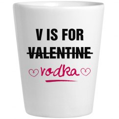 Valentine's Day V Is For Vodka