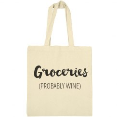 Groceries (Probably Wine) Mom Tote