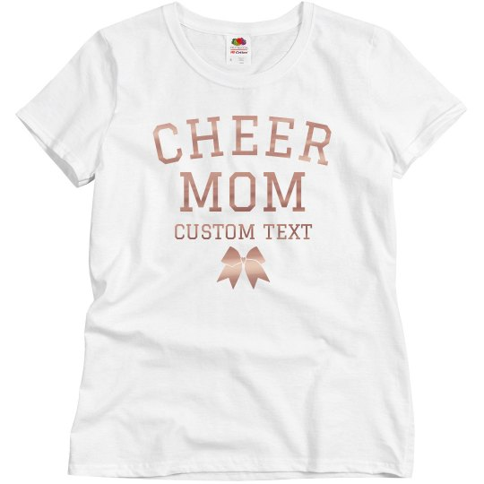 4af14832f85 Custom Rose Gold Metallic Cheer Mom Ladies Relaxed Fit Basic Promo T-Shirt