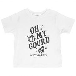 Oh My Gourd Custom Toddler