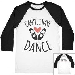 Can't, Have Dance Ballet Raglan