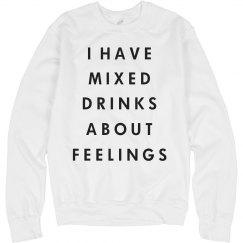 My MIxed Drink Feelings