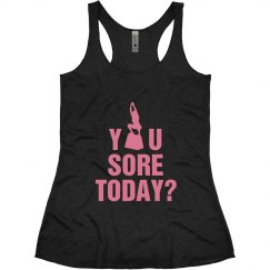 You Sore Today?
