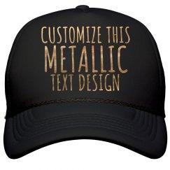 Customized Metallic Text Hat