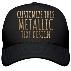 Customized Metallic Text Hat