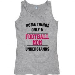 Football mom understands