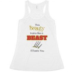 Beauty Trains like a Beast