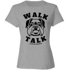 Walk talk Bulldog shirt