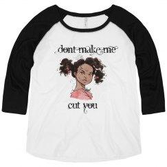 Dont Make Me